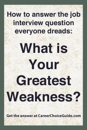 Perfect How To Answer The Interview Question, What Is Your Greatest Weakness?
