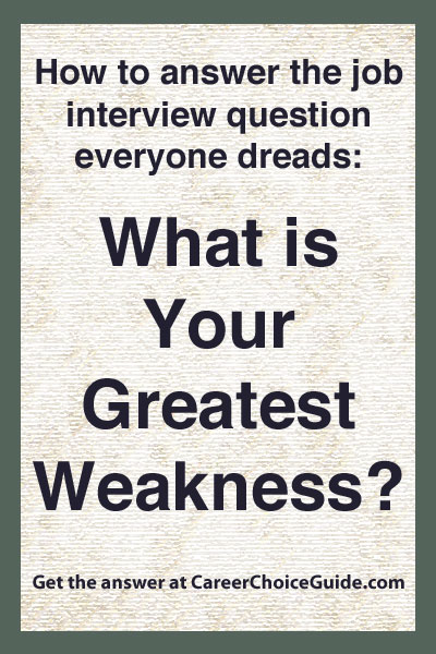 how to answer weaknesses in an interview