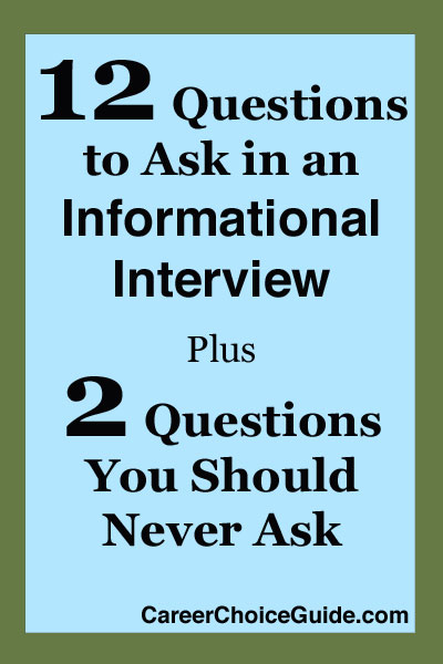 12 great informational interview questions