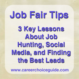 Job Fair Tips - 3 Lessons About Job Hunting