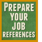 How to prepare great job references