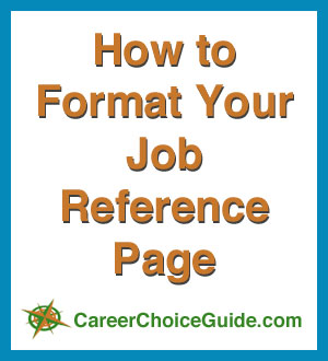 Career Choice Guide  Resume Reference Page Format