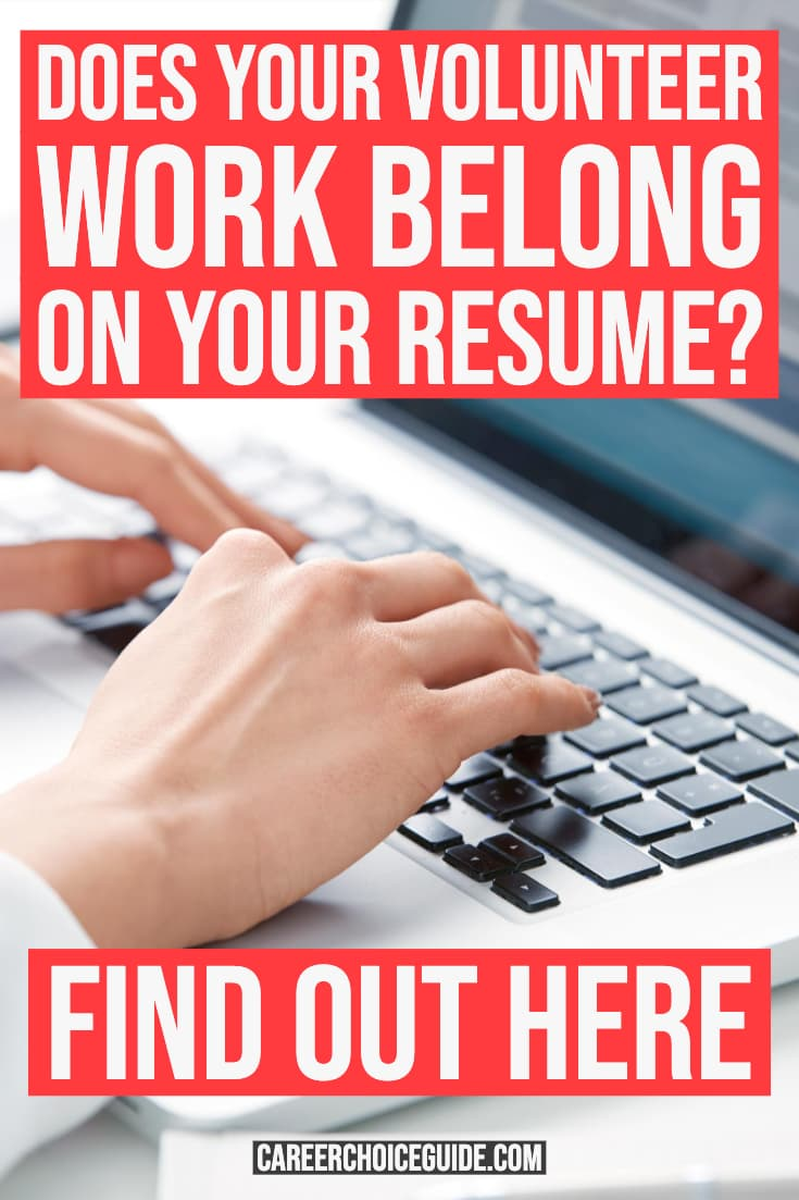 Job seeker typing resume on laptop computer. Text overlay - Does your volunteer work belong on your resume? Find out here.