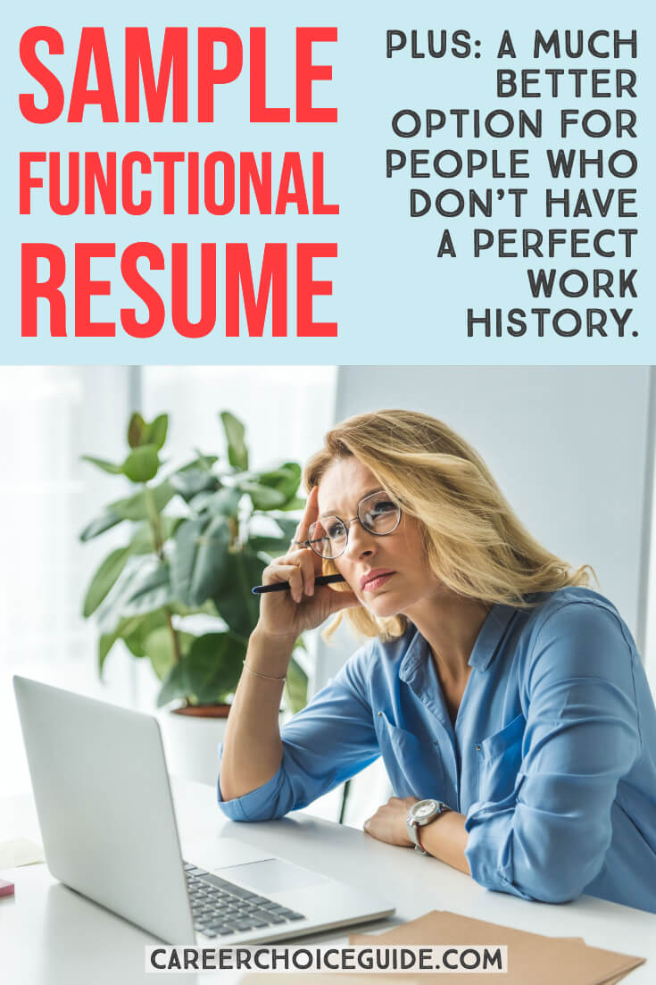 Sample functional resume plus, a much better option for people who don't have a perfect work history.