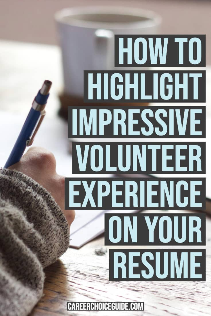 Job seeker writing a resume with text overlay - How to highlight impressive volunteer work on your resume