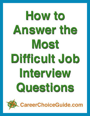 Tips for answering difficult interview questions.
