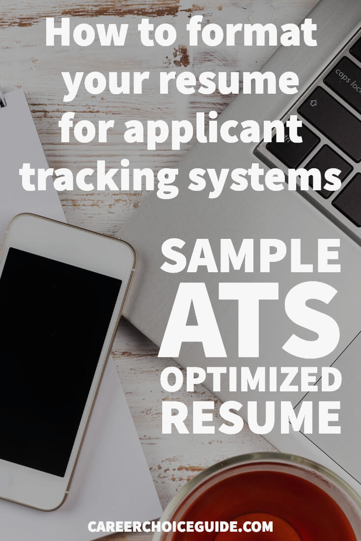 How to format your resume for applicant tracking systems. Plus - Sample ATS optimized resume.