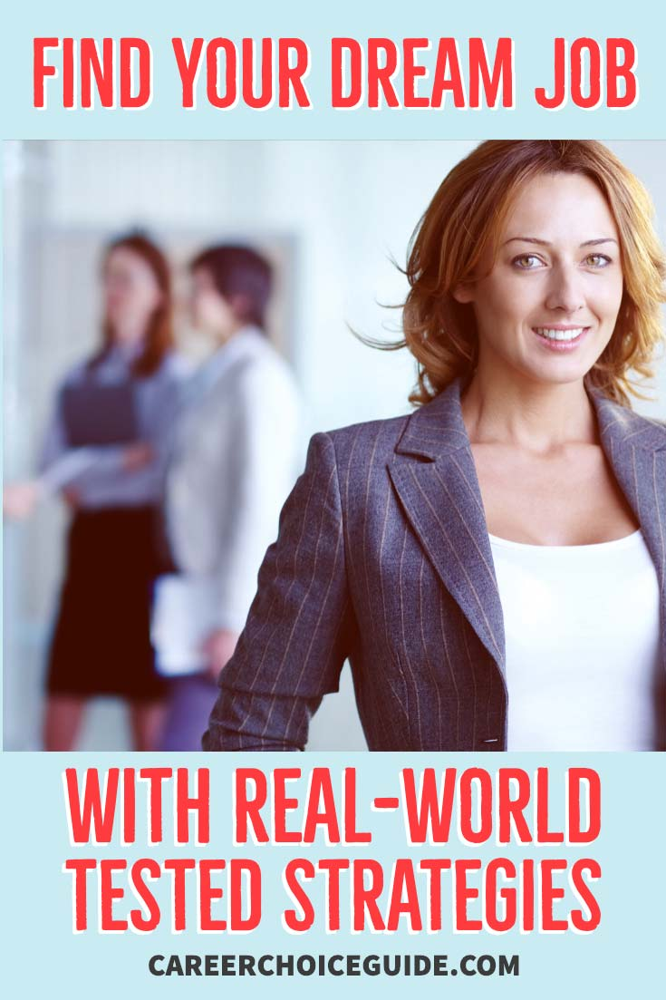 Find your dream job with real-world tested strategies.
