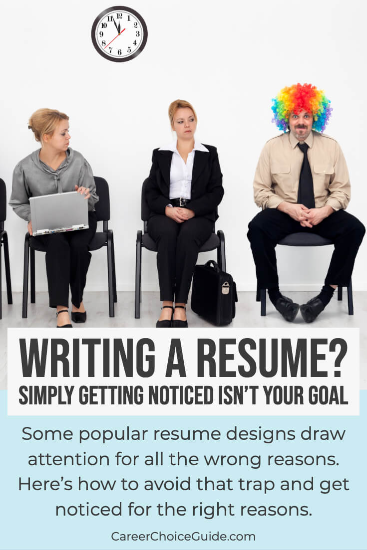 Three job seekers in business attire, one is wearing a clown wig. Text overlay - Writing a Resume? Simply getting noticed isn't your goal.