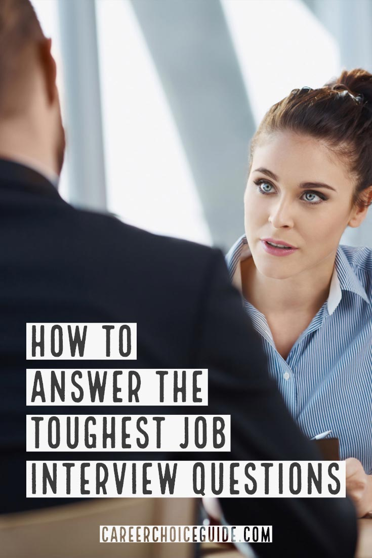 How to answer the toughest job interview questions
