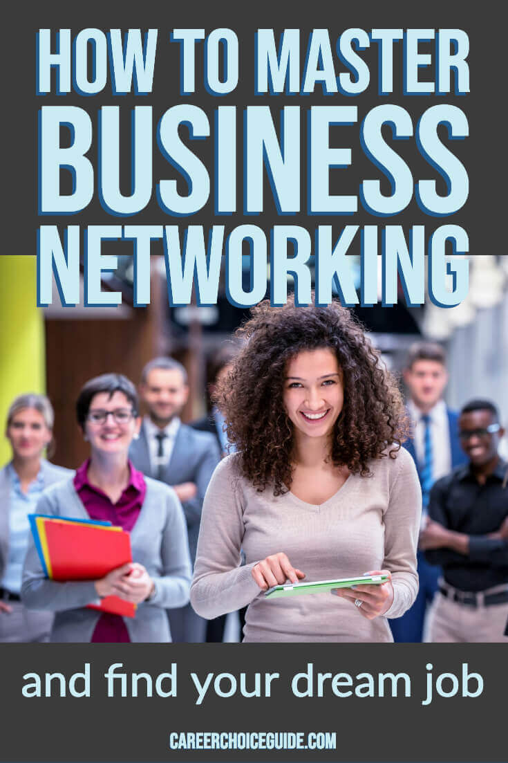 How to master business networking and find your dream job.