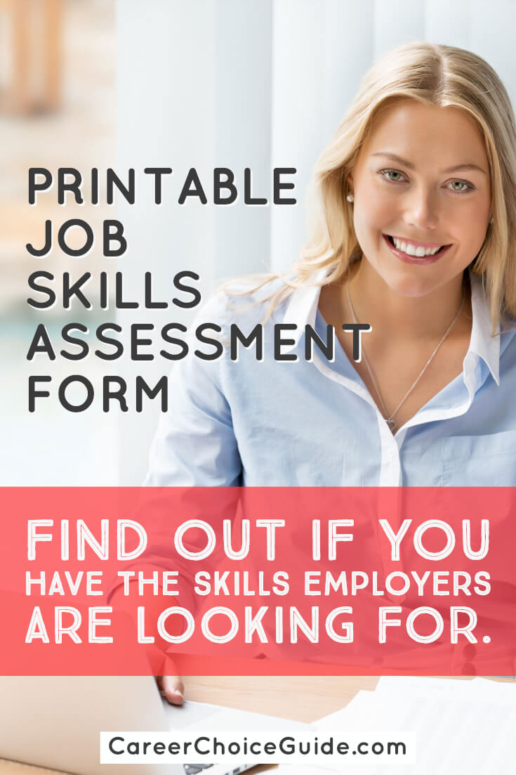 Printable job skills assessment form - Find out if you have the skills employers are looking for.