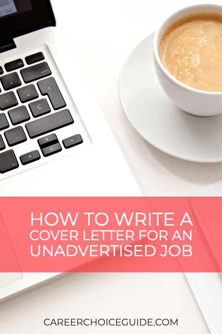 Laptop and cup of coffee on desk with text overlay How to write a cover letter for an unadvertised job.
