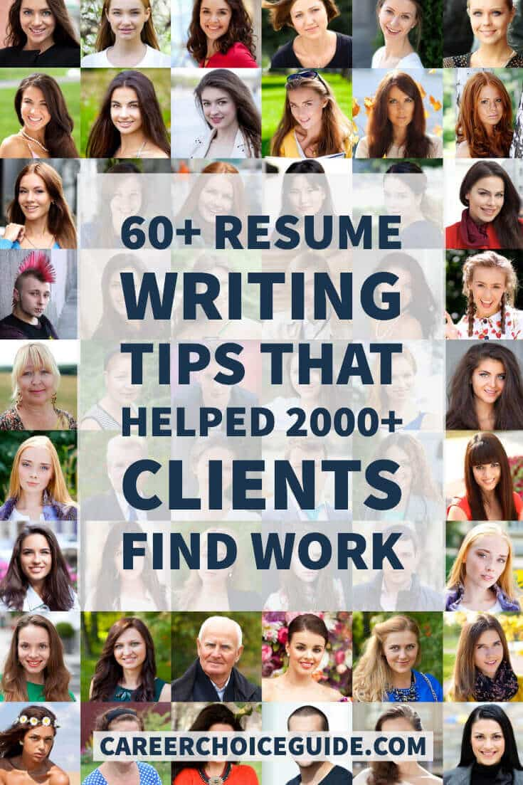 60+ resume writing tips that helped 2000+ clients find work.