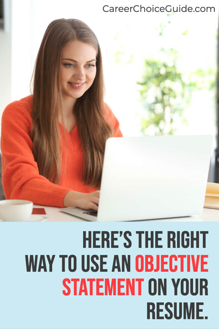 Here's the right way to use a job objective statement on your resume.