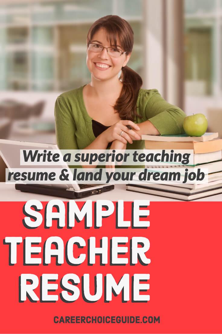 Sample Teacher Resume - Write a superior teaching resume and land your dream job.