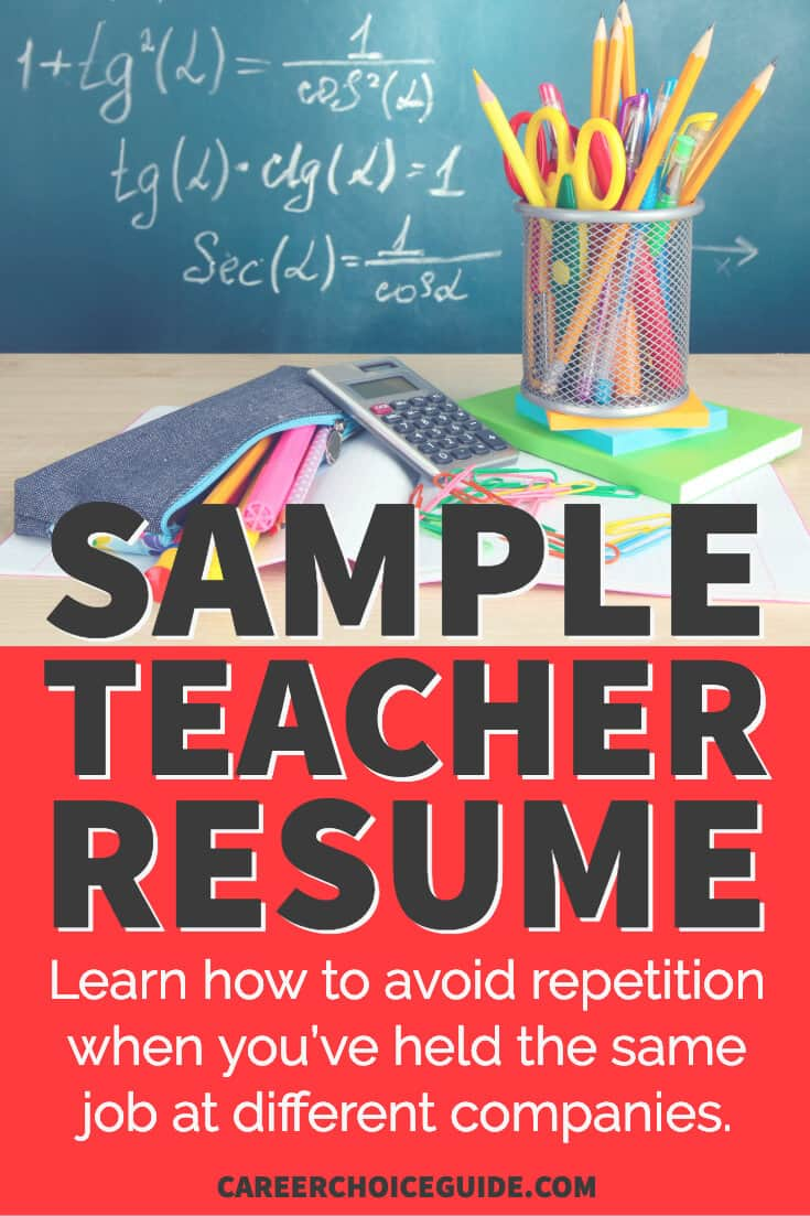 School supplies on desk in front of chalkboard. Text overlay - Sample Teacher Resume - Learn how to avoid repetition when you've held the same job at different companies.