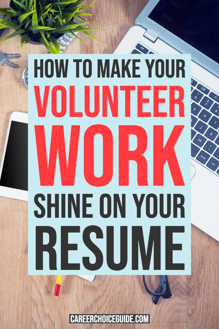 Desktop with phone and computer. Text overlay - How to make your volunteer work shine on your resume.